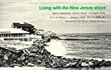 Living with the New Jersey Shore, Nordstrom, Karl and Garés, Paul S., 0822306980