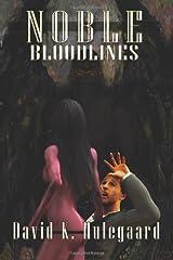 Noble: Bloodlines (Volume 2) Paperback