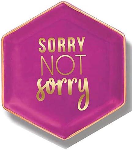 Stephanie Imports Sorry Not Sorry Ceramic Trinket Plate and Decorative Jewelry Dish