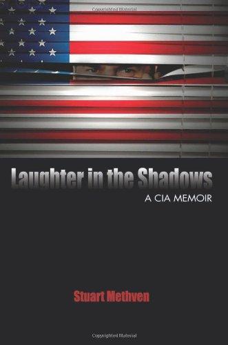 Download Laughter in the Shadows: A CIA Memoir pdf epub
