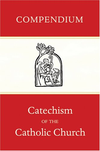 Read Online Compendium of the Catechism of the Catholic Church pdf epub