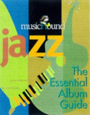 Jazz Album Review (Musichound Jazz: The Essential Album Guide)