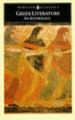Greek Literature: An Anthology: Translations from Greek Prose and Poetry (Penguin Classics)
