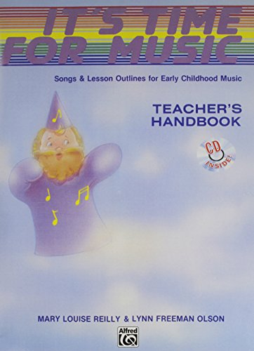 It's Time for Music: Songs & Lesson Outlines for Early Childhood Music, 2 Books & CD by Alfred Music