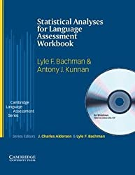 [(Statistical Analyses for Language Assessment Workbook and CD ROM)] [Author: Lyle F. Bachman] published on (April, 2005)