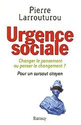 Urgence sociale : Changer le pansement ou penser le changement ? Pour un sursaut citoyen