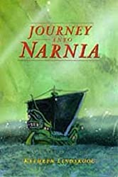 Journey into Narnia:  A revision and expansion of The Lion of Judah in Never-Never Land