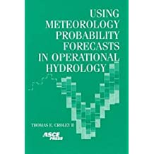 Using Meteorology Probability Forecasts in Operational Hydrology