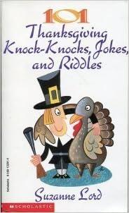 101 Thanksgiving Knock Knocks, Jokes, And Riddles