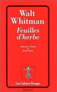 Feuilles d'herbe, tome 2 par Walt Whitman