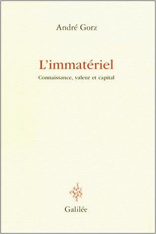GORZ André - L'immatériel