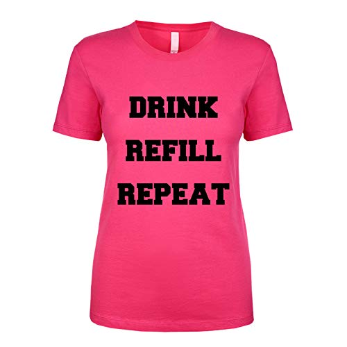 - Drink Refill Repeat Women's T Shirt Raspberry XX-Large