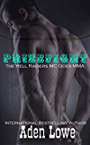 Prizefight: Hell Raiders MC #4: The Hell Raiders MC Goes MMA