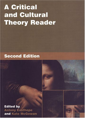 A Critical And Cultural Theory Reader, 2nd Edition