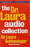 The Dr. Laura Audio Collection: Ten Stupid Things Men Do to Mess Up Their Lives / How Could You Do That? / Ten Stupid things Women Do to Mess Up Their Lives
