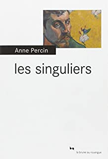Les singuliers, Percin, Anne