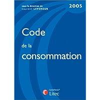 Code de la consommation 2005 (ancienne édition)