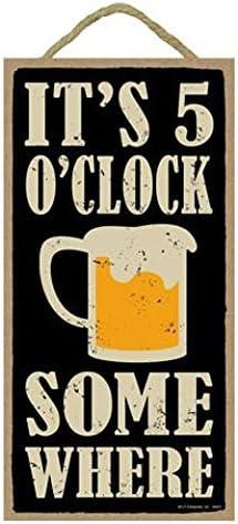 Its 5 oclock somewhere 5 x 10 primitive wood plaque beer mug image sign