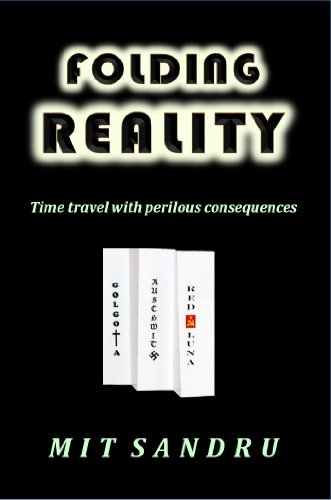 Book cover image for Folding Reality: Time travel with perilous consequences