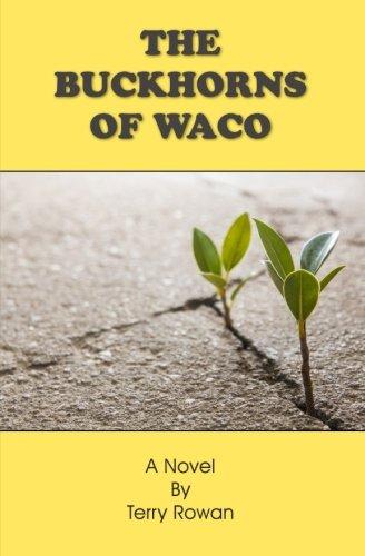 The Buckhorns of Waco