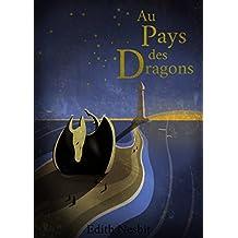 Au pays des Dragons (French Edition)