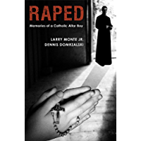 Raped: Memories of a Catholic Altar Boy