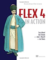 Flex 4 in Action: Revised Edition of Flex 3 in Action Front Cover
