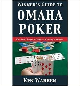 Book [ Winner's Guide to Omaha Poker (Original)[ WINNER'S GUIDE TO OMAHA POKER (ORIGINAL) ] By Warren, Ken ( Author )Jun-17-2003