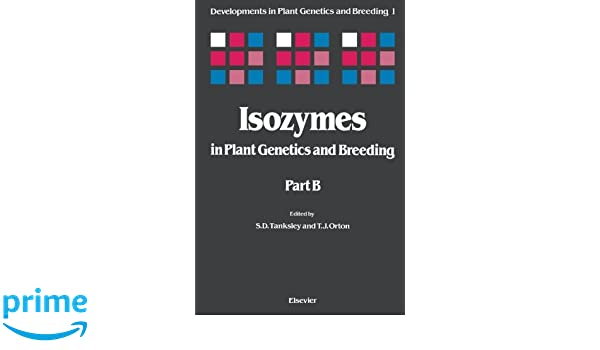 Isozymes in Plant Genetics and Breeding, Part B