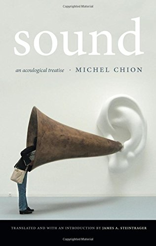 Sound: An Acoulogical Treatise