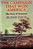 The Campaign That Won America, Burke Davis, 0915992019