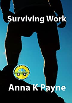 Surviving Work: A Driving with Anna Devotional by [Payne, Anna K]
