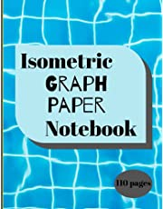 """Isometric Graph Paper Notebook: 110 Pages Sized 8.5"""" x 11"""" Inches - Grid Of Equilateral Triangles Each Measuring .25"""" - graph paper journal for ... Math Students, Craft Design - Quad Ruled 4x4,"""