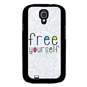 Cool Painting Free Yourself Samsung Galaxy S4 I9500 Case Fits Samsung Galaxy S4 I9500