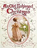 img - for An Old-Fashioned Christmas book / textbook / text book