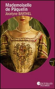 Mademoiselle de Pâquelin par Barthel