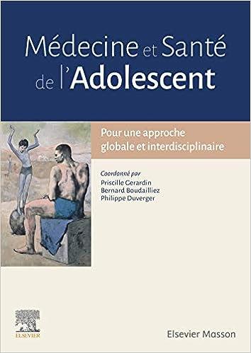Amazon Fr Medecine Et Sante De L Adolescent Pour Une