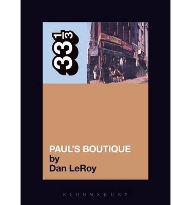 Download [(Beastie Boys Paul's Boutique)] [Author: Dan Leroy] published on (May, 2006) pdf epub