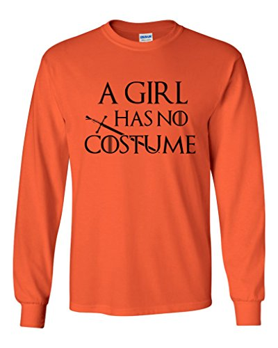 Tyrion Lannister Halloween Costume (Long Sleeve Adult T-Shirt A Girl Has No Costume Funny Halloween Parody DT (Large, Orange))