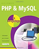 PHP and MySQL in Easy Steps, Mike McGrath, 1840785373