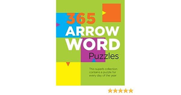 365 arrowword puzzles 9781472327178 amazoncom books