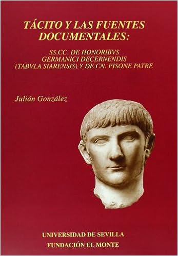 Tácito y las fuentes documentales: SS.CC. de honoribvus