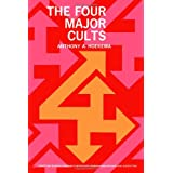 The Four Major Cults: Christian Science, Jehovahs Witnesses, Mormonism, Seventh-day Adventism