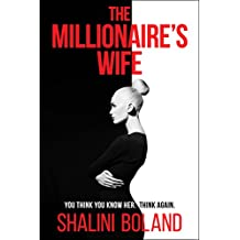 The Millionaire's Wife: a twisty psychological thriller