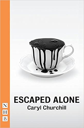Escaped alone nhb modern plays amazon caryl churchill escaped alone nhb modern plays amazon caryl churchill 9781848425491 books fandeluxe Gallery