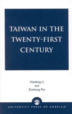 Taiwan in the Twenty-First Century