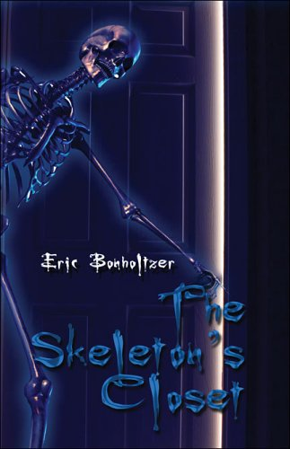 The Skeletons Closet: A Body of Work by Eric Bonholtzer
