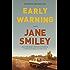 Early Warning: A novel (The Last Hundred Years Trilogy: A Family Saga)