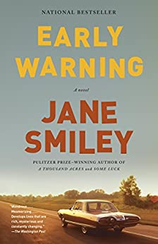 Early Warning: A novel (The Last Hundred Years Trilogy: A Family Saga) by [Smiley, Jane]