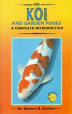 Koi and Garden Pools: A Complete Introduction